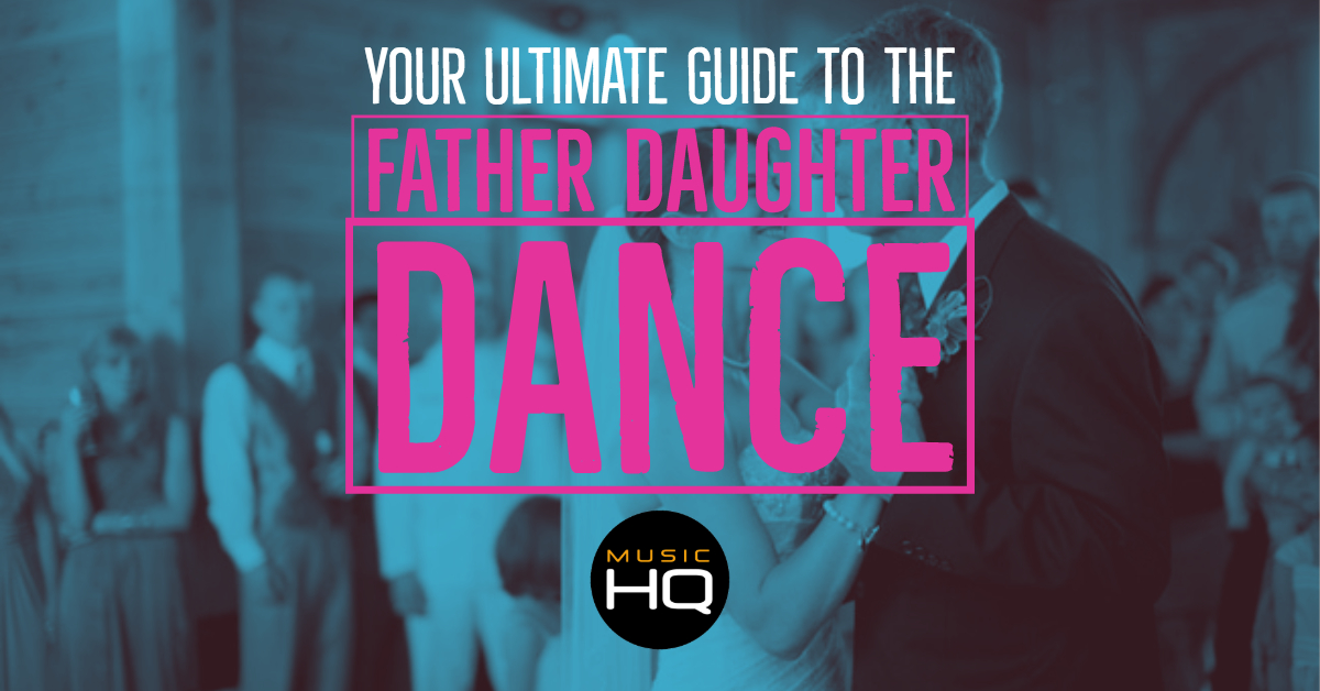 father daughter dance suggestions